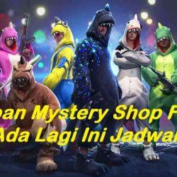 Kapan Mystery Shop Free Fire Ada Lagi 2020 September