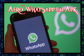 Aero Whatsapp 8.11 Apk